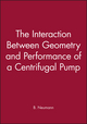 The Interaction Between Geometry and Performance of a Centrifugal Pump (0852987552) cover image