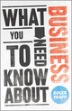 What You Need to Know about Business (0857081152) cover image