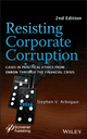 Resisting Corporate Corruption: Cases in Practical Ethics From Enron Through The Financial Crisis, 2nd Edition (1118208552) cover image