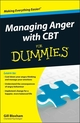Managing Anger with CBT For Dummies (1118318552) cover image