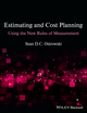 Estimating and Cost Planning Using the New Rules of Measurement (1118332652) cover image