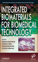 Integrated Biomaterials for Biomedical Technology (1118423852) cover image