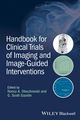 Handbook for Clinical Trials of Imaging and Image-Guided Interventions (1118849752) cover image