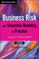 Business Risk and Simulation Modelling in Practice: Using Excel, VBA and @RISK (1118904052) cover image