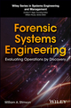 Forensic Systems Engineering: Evaluating Operations by Discovery (1119422752) cover image