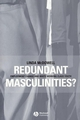 Redundant Masculinities?: Employment Change and White Working Class Youth (1405105852) cover image