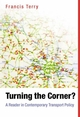 Turning the Corner: A Reader in Contemporary Transport Policy (1405119152) cover image