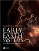 Early Earth Systems: A Geochemical Approach (1405122552) cover image