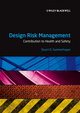 Design Risk Management: Contribution to Health and Safety  (1405132752) cover image