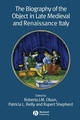 The Biography of the Object in Late Medieval and Renaissance Italy (1405139552) cover image