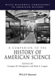 A Companion to the History of American Science (1405156252) cover image