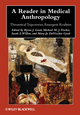 A Reader in Medical Anthropology: Theoretical Trajectories, Emergent Realities (1405183152) cover image