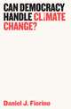 Can Democracy Handle Climate Change? (1509523952) cover image