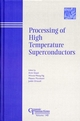 Processing of High Temperature Superconductors (1574981552) cover image