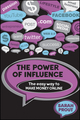The Power of Influence: The Easy Way to Make Money Online (1742469752) cover image