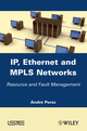 IP, Ethernet and MPLS Networks: Resource and Fault Management (1848212852) cover image