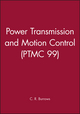Power Transmission and Motion Control: PTMC 1999 (1860582052) cover image