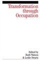 Transformation Through Occupation: Human Occupation in Context (1861564252) cover image