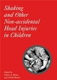 Shaking and Other Non-Accidental Head Injuries in Children (1898683352) cover image