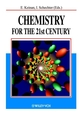 Chemistry for the 21st Century (3527302352) cover image