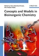 Concepts and Models in Bioinorganic Chemistry (3527313052) cover image