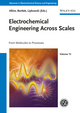 Electrochemical Engineering Across Scales, Volume 15: From Molecules to Processes (3527333452) cover image