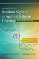 Introduction to Random Signals and Applied Kalman Filtering with Matlab Exercises, 4th Edition (EHEP002052) cover image
