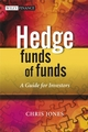 Hedge Funds Of Funds: A Guide for Investors (0470062053) cover image