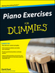 Piano Exercises For Dummies (0470387653) cover image