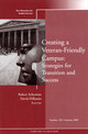 Creating a Veteran-Friendly Campus: Strategies for Transition and Success: New Directions for Student Services, Number 126 (0470537353) cover image