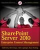 SharePoint Server 2010 Enterprise Content Management (0470584653) cover image