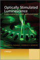 Optically Stimulated Luminescence: Fundamentals and Applications (0470697253) cover image