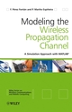 Modelling the Wireless Propagation Channel: A simulation approach with MATLAB (0470727853) cover image