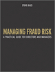 Managing Fraud Risk: A Practical Guide for Directors and Managers (0470979453) cover image