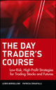 The Day Trader's Course: Low-Risk, High-Profit Strategies for Trading Stocks and Futures (0471065153) cover image