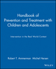 Handbook of Prevention and Treatment with Children and Adolescents: Intervention in the Real World Context (0471114553) cover image