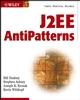 J2EE AntiPatterns (0471146153) cover image