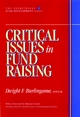 Critical Issues in Fund Raising (AFP/Wiley Fund Development Series)  (0471174653) cover image
