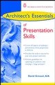 Architect's Essentials of Presentation Skills (0471176753) cover image