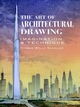 The Art of Architectural Drawing: Imagination and Technique (0471284653) cover image