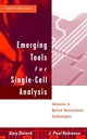 Emerging Tools for Single-Cell Analysis: Advances in Optical Measurement Technologies (0471315753) cover image