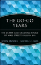 The Go-Go Years: The Drama and Crashing Finale of Wall Street's Bullish 60s (0471357553) cover image