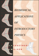 Biomedical Applications for Introductory Physics (0471412953) cover image