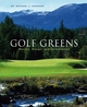 Golf Greens: History, Design, and Construction (0471459453) cover image