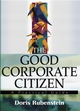 The Good Corporate Citizen: A Practical Guide (0471475653) cover image