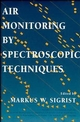 Air Monitoring by Spectroscopic Techniques (0471558753) cover image