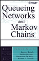 Queueing Networks and Markov Chains: Modeling and Performance Evaluation with Computer Science Applications, 2nd Edition (0471565253) cover image