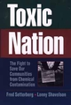 Toxic Nation: The Fight to Save Our Communities from Chemical Contamination (0471575453) cover image