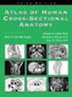 Atlas of Human Cross-Sectional Anatomy: With CT and MR Images, 3rd Edition (0471591653) cover image