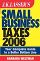 JK Lasser's Small Business Taxes 2006: Your Complete Guide to a Better Bottom Line (0471789453) cover image